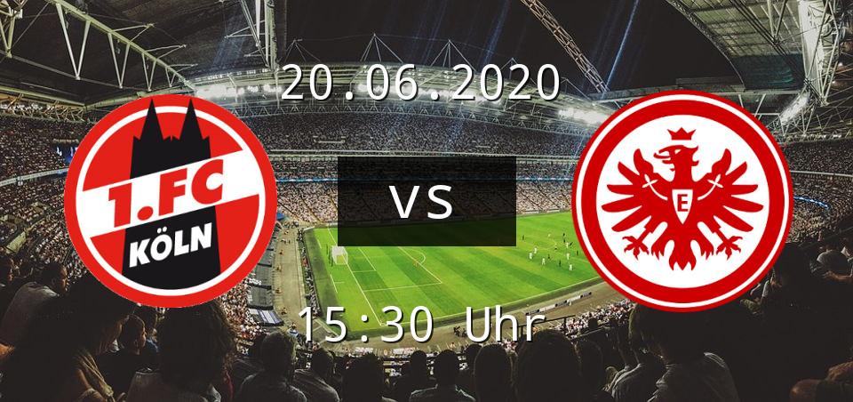 Fc Köln Gegen Frankfurt